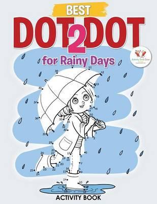 Best Dot 2 Dot for Rainy Days Activity Book Book