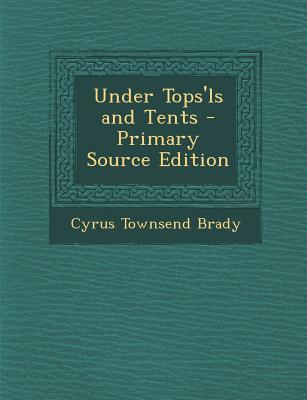 Under Tops'ls and Tents