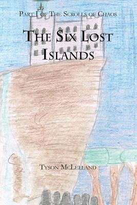 The Six Lost Islands