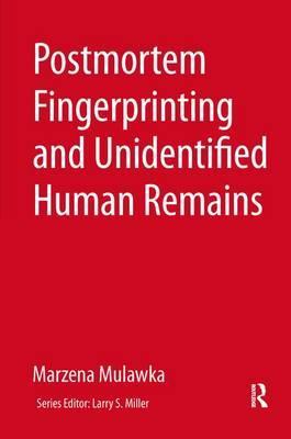 Postmortem Fingerprinting and Unidentified Human Remains