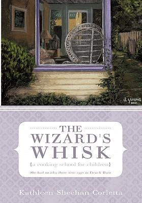 The Wizard's Whisk-a Cooking School for Children