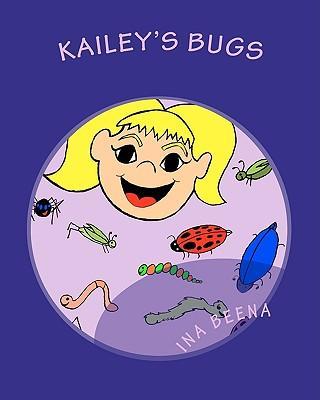 Kailey's Bugs