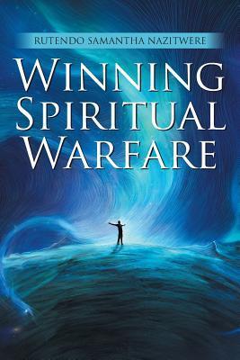 Winning Spiritual Warfare
