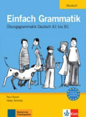 Einfach grammatik A1-B1. Per le Scuole superiori