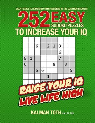 252 Easy Sudoku Puzzles to Increase Your IQ