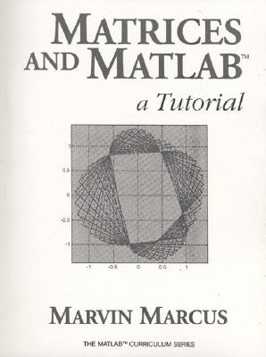 Matrices and Matlab