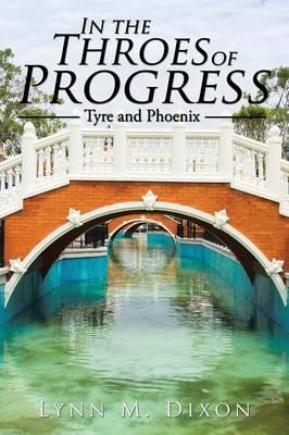 In the Throes of Progress