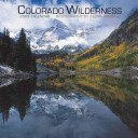 2009 Colorado Wilderness Wall Calendar