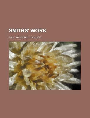 Smiths' Work