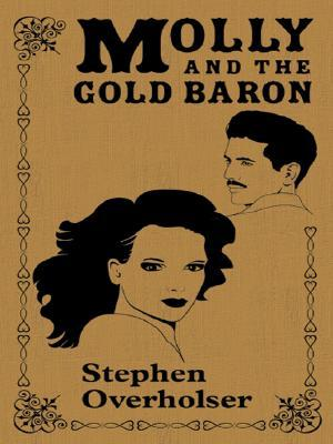 Molly and the Gold Baron