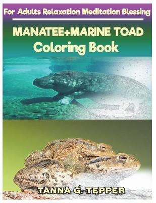MANATEE+MARINE TOAD Coloring book for Adults Relaxation Meditation Blessing