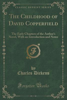 The Childhood of David Copperfield