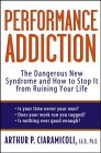 Performance Addiction