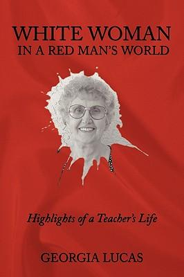 White Woman in a Red Man's World