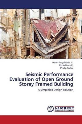 Seismic Performance Evaluation of Open Ground Storey Framed Building