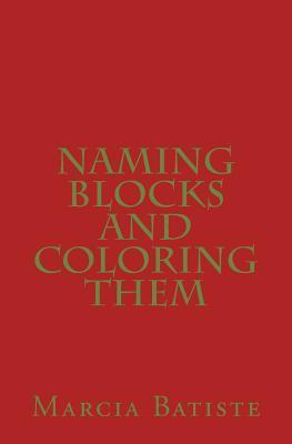 Naming Blocks and Coloring Them