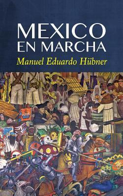 Mexico En Marcha