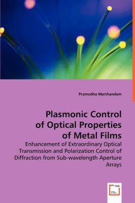 Plasmonic Control of Optical Properties of Metal Films
