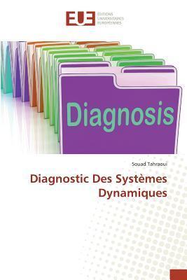 Diagnostic des Systemes Dynamiques
