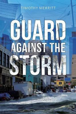 Guard Against the Storm