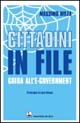 Cittadini in file. Guida all'e-government