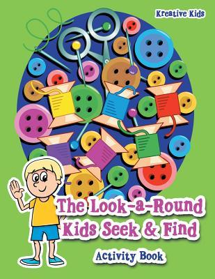 The Look-a-Round Kids Seek & Find Activity Book