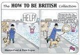 The How to Be British Collection