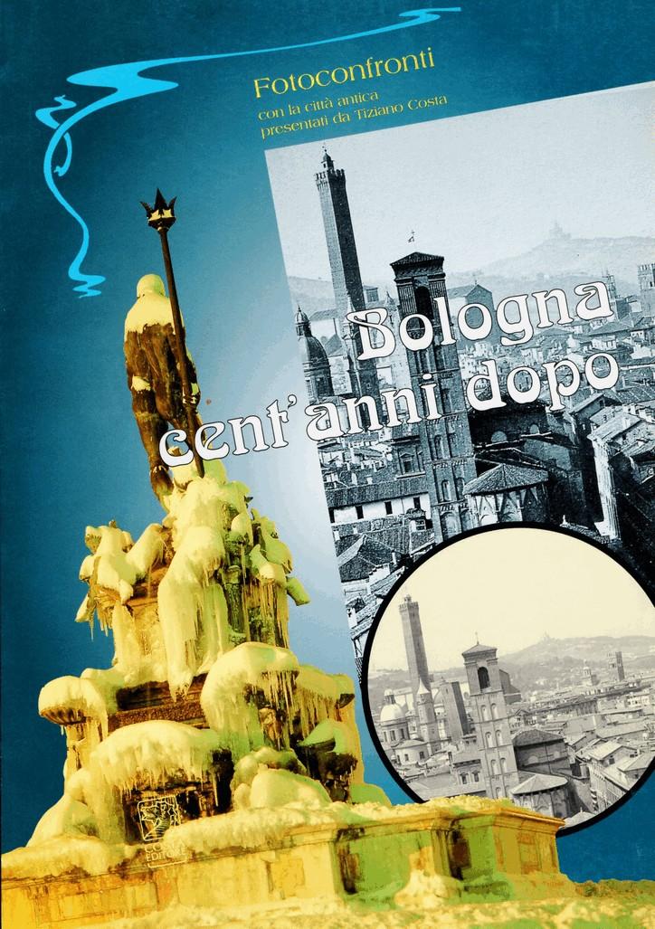 Bologna cent'anni dopo