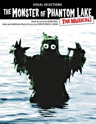 The Monster of Phantom Lake, the Musical!