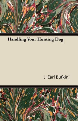 Handling Your Hunting Dog