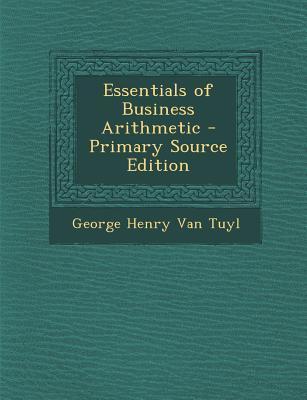 Essentials of Business Arithmetic