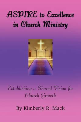 Aspire to Excellence in Church Ministry