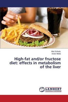 High-fat and/or fructose diet