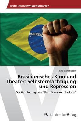 Brasilianisches Kino und Theater