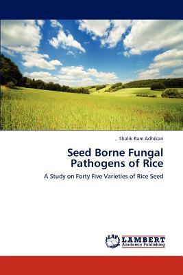 Seed Borne Fungal Pathogens of Rice