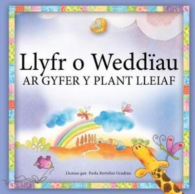 Llyfr o Weddiau Ar Gyfer y Plant Lleiaf
