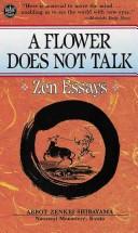 A Flower Does Not Talk; Zen Essays