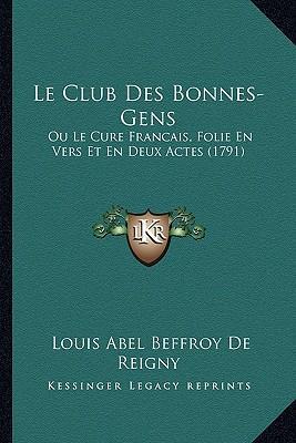 Le Club Des Bonnes-Gens