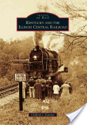 Kentucky and the Illinois Central Railroad