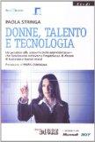 Donne, talento e tecnologia