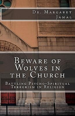 Beware of Wolves in the Church