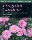 Taylor's Weekend Gardening Guide to Fragrant Gardens