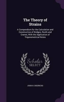 The Theory of Strains