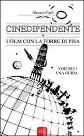 Cinedipendente: i film con la torre di Pisa
