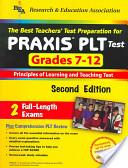 The Best Teachers' Test Preparation for Praxis PLT Test Grades 7-12