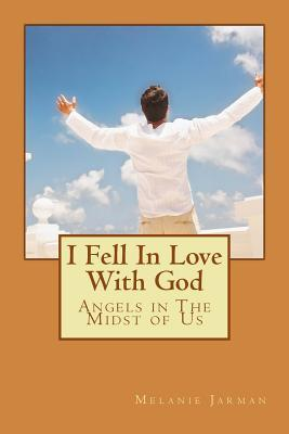 I Fell in Love With God