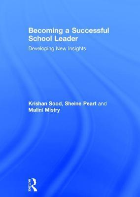 Becoming a Successful School Leader
