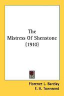 The Mistress of Shenstone (1910)
