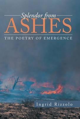 Splendor from Ashes