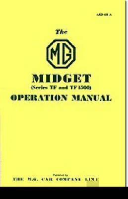 Mg Midget Tf & Tf1500 Owner Handbook